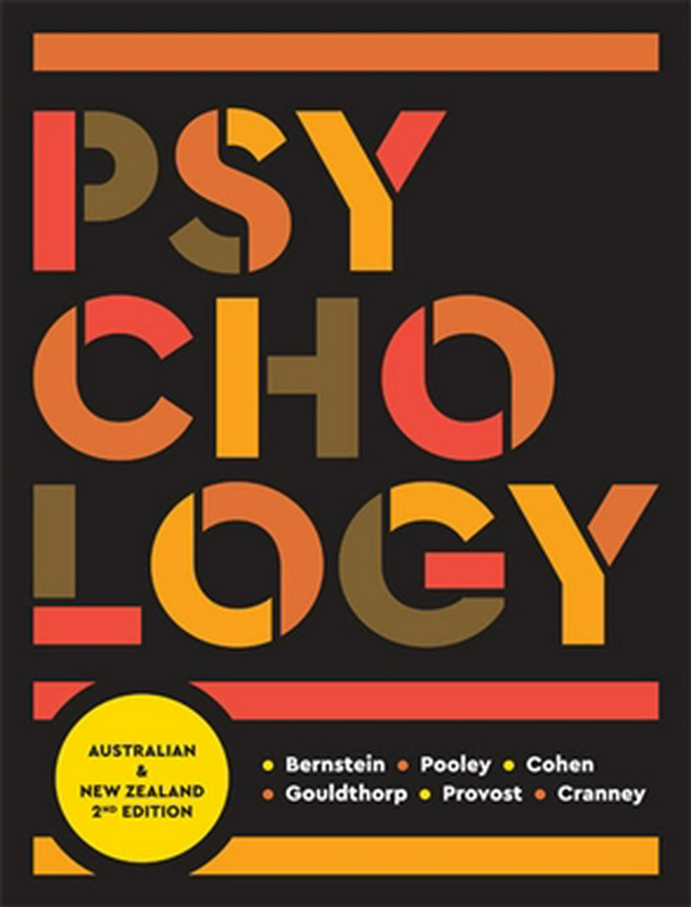 Psychology with Student Resource Access 12 Months: Australia and New Zealand 2nd Edition by Douglas A. Bernstein,Julie Ann Pooley,Lynne Cohen,Bethanie Gouldthorp,Stephen Provost, ISBN: 9780170386302