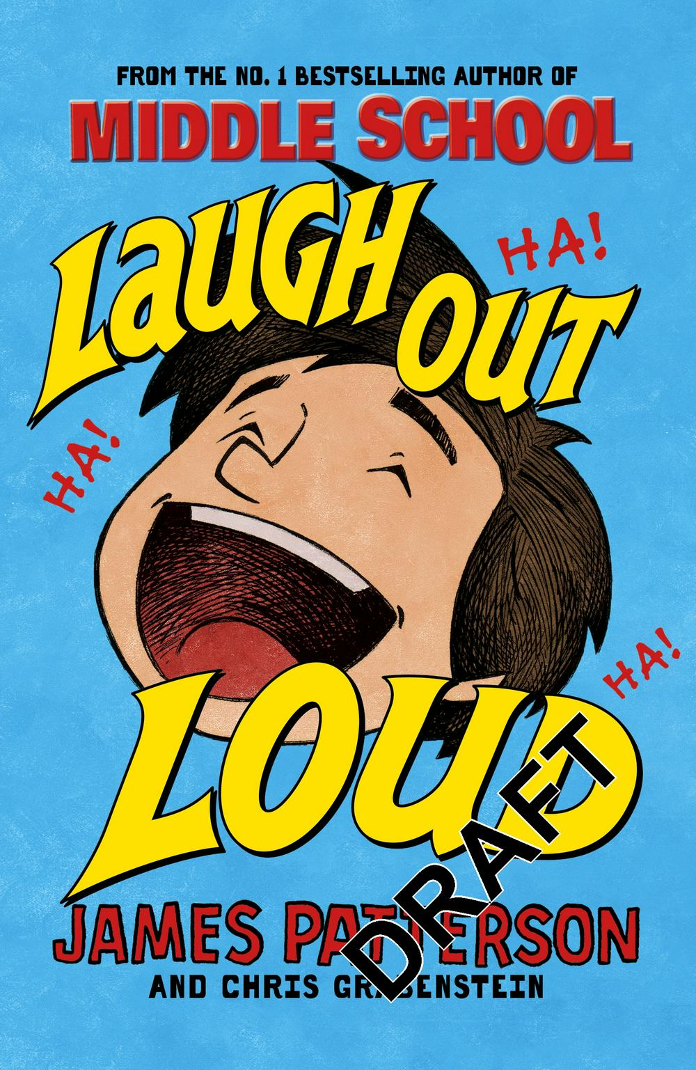 Laugh Out Loud by James Patterson, ISBN: 9781784758493