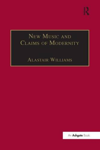 New Music and the Claims of Modernity