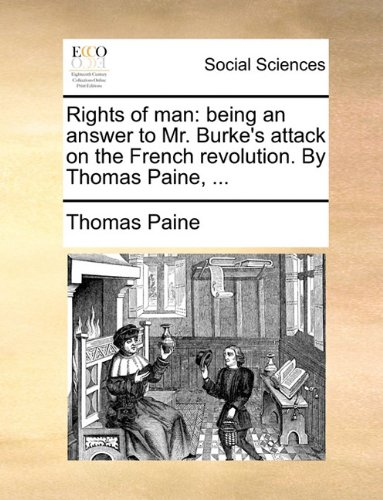 Rights of Man by Thomas Paine, ISBN: 9781170123539