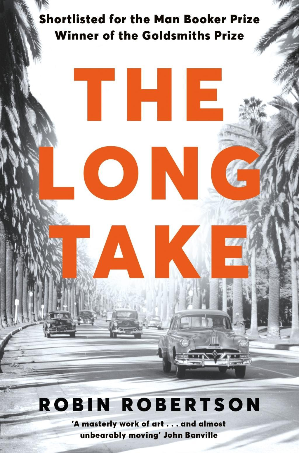 The Long Take by Robin Robertson, ISBN: 9781509886258