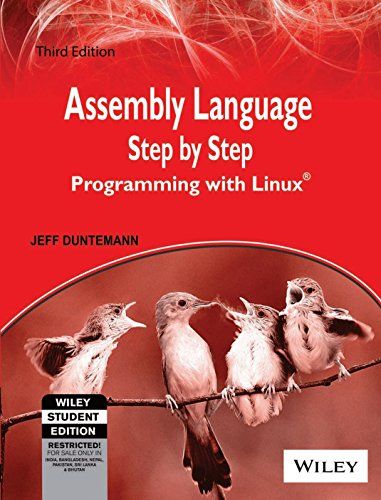 Assembly Language Step By Step: Programming With Linux, 3ed