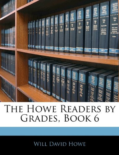 The Howe Readers by Grades, Book 6