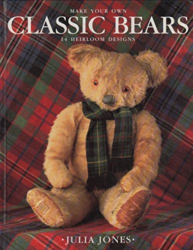 Classic Bears by Julia Jones, ISBN: 9781854701794