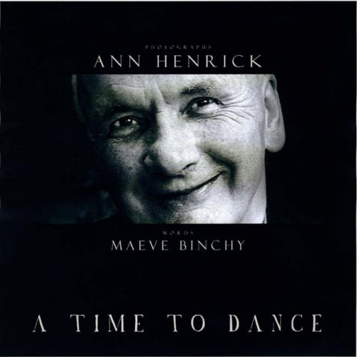 A Time to Dance by Maeve Binchy, ISBN: 9781905494323