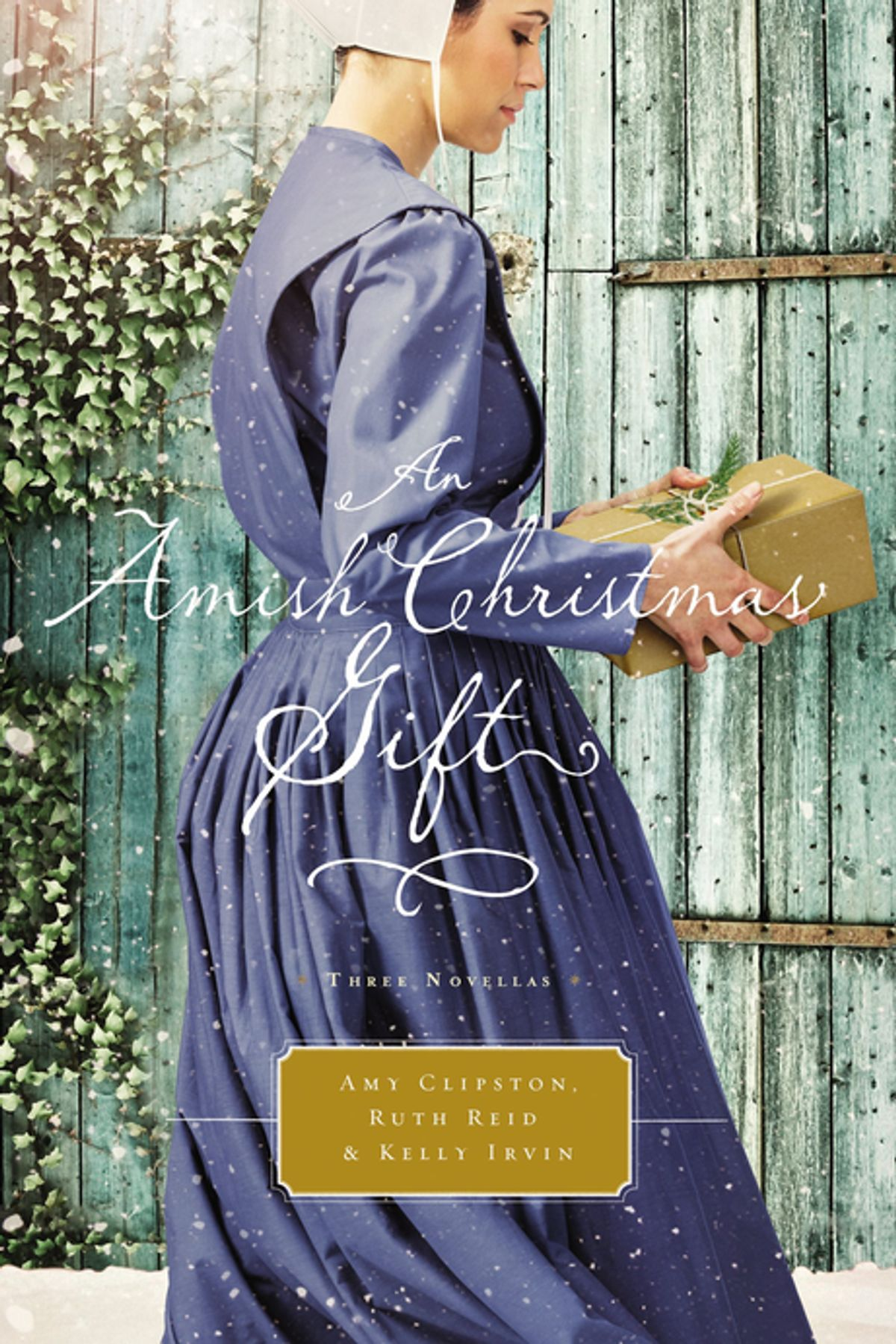 An Amish Christmas Gift by Amy Clipston, Ruth Reid, Kelly Irvin, ISBN: 9780718039660