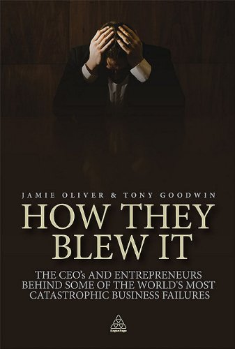 How They Blew it by Jamie Oliver, ISBN: 9780749459642