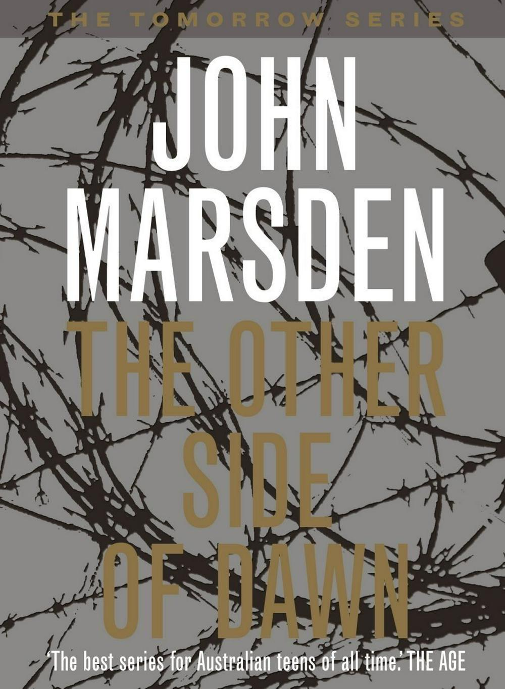 a gist of john marsden s tomorrow John marsden is an australian writer and teacher he has been writing ya literature for three decades and has made an indelible mark on generations of readers and writers in australia john's first book, so much to tell you, was published in 1987.