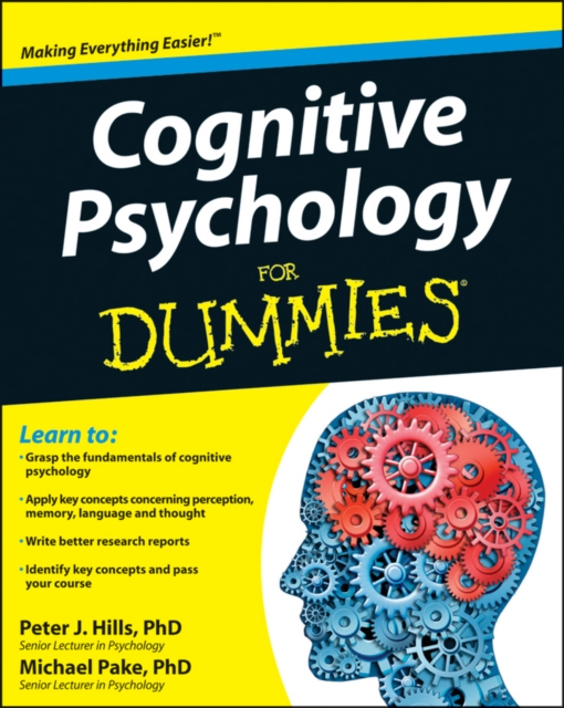 Cognitive Psychology For Dummies(R)