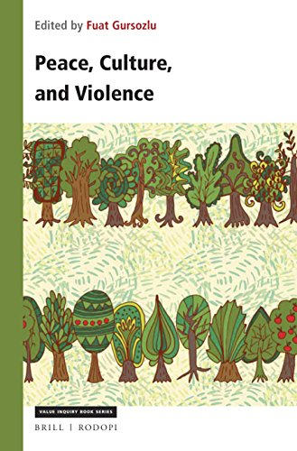 Peace, Culture, and ViolenceValue Inquiry Book Series / Philosophy of Peace