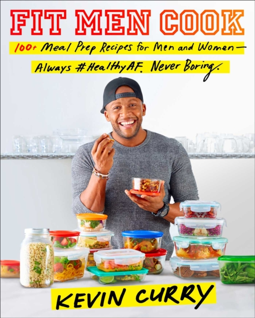 Fit Men Cook100 Meal Prep Recipes for Men and Women