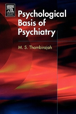 The Psychological Basis of Psychiatry