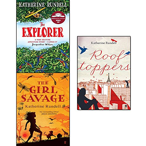 the explorer, the girl savage and rooftoppers 3 books collection set by katherine rundell