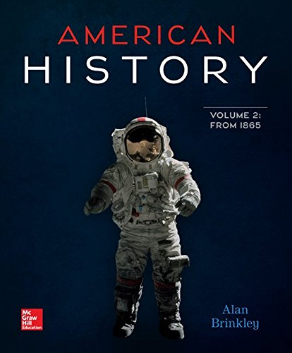 American History: Connecting with the Past Volume 2 by Alan Brinkley, ISBN: 9780077776749