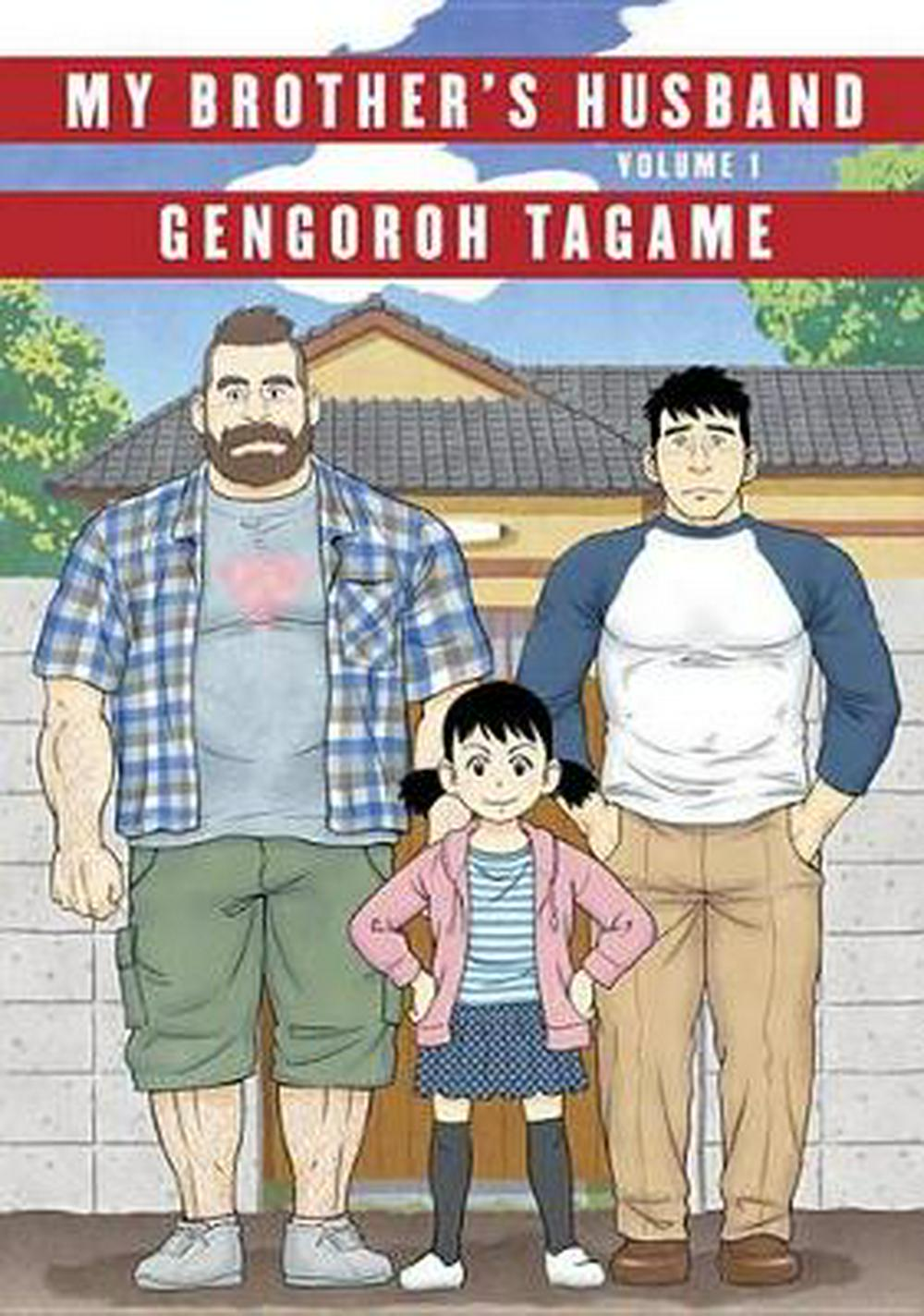 My Brother's Husband, Volume 1 (Pantheon Graphic Novels) by Gengoroh Tagame, ISBN: 9781101871515