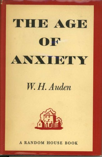 a literary analysis of the age of anxiety by auden Anonymity a notable amount of medieval literature is anonymous (a person not identified by name unknown person) this is not only due to the lack of documents from a period, but also due to an interpretation of the author's role that differs considerably from the romantic interpretation of the term.