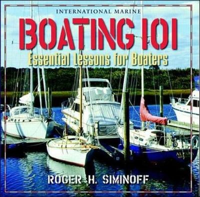 Boating 101 by Roger H. Siminoff, ISBN: 9780071343299