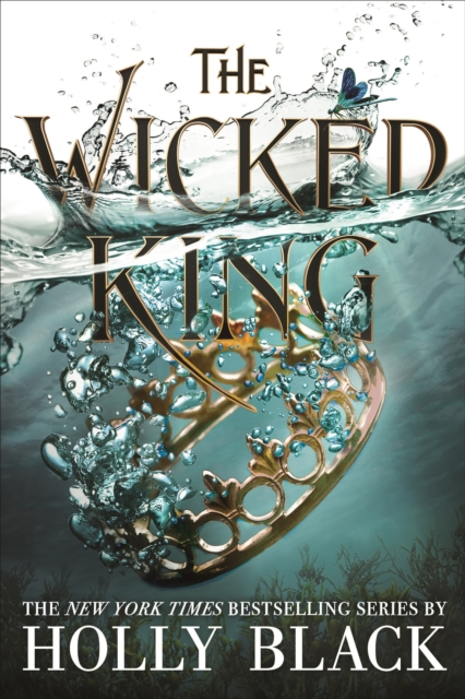 The Wicked King (The Folk of the Air #2) by Holly Black, ISBN: 9781471407352