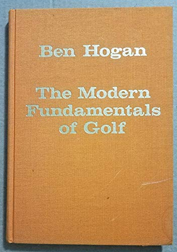 The Modern Fundamentals of Golf: 5 Lessons (Classics of Golf)