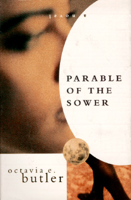an analysis of the community in octavia butlers parable of the sower Butler even won a macarthur fellowship—popularly called the genius grant—in 1995, and parable of the sower was nominated for a nebula award in 1994 turns out people love butler's stuff turns out people love butler's stuff.