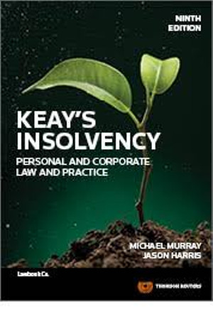 Keay's Insolvency: Personal And Corporate Law And Practice 9th Edition