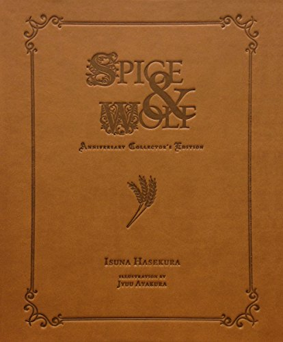 Spice & Wolf Anniversary Collector's Edition