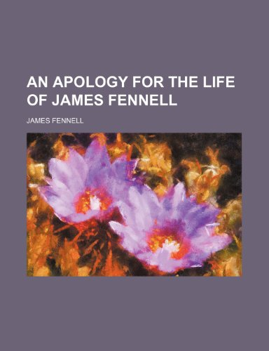 Apology for the Life of James Fennell (Paperback)