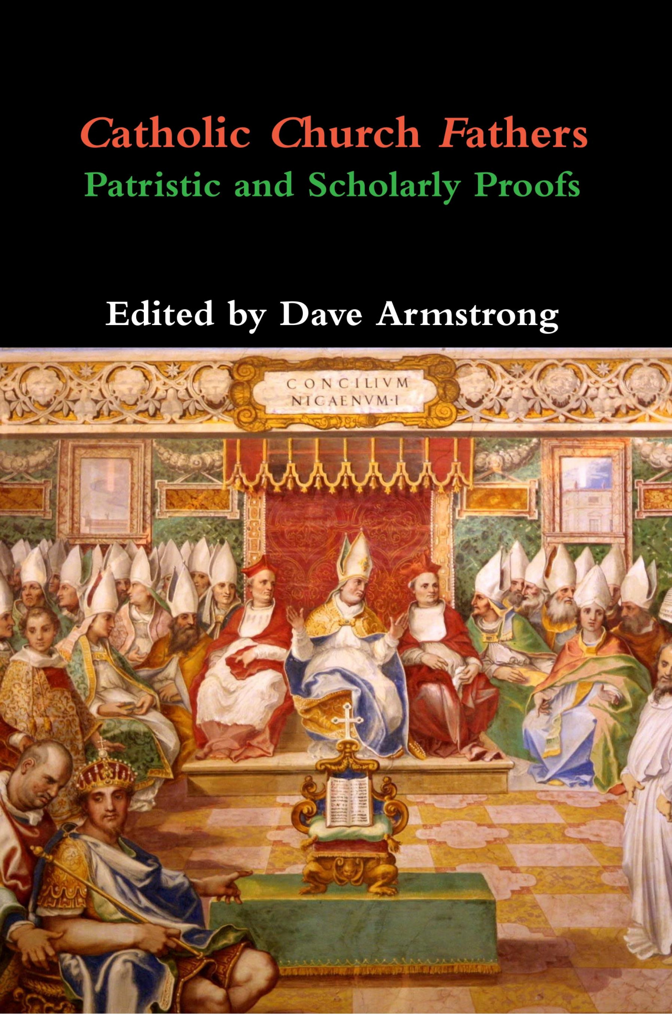 Catholic Church FathersPatristic and Scholarly Proofs