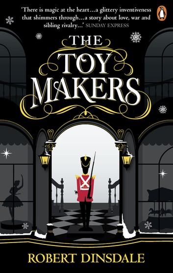 The Toymakers by Robert Dinsdale, ISBN: 9781473551602