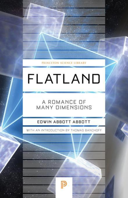 flatland by edwin abbott is an amusing look at spatial dimensions Edwin abbott wrote a great analogy about our dimensional experience in flatland: a romance of many dimensions many subjects are approached in this book but the most interesting was the concept of dimensions.