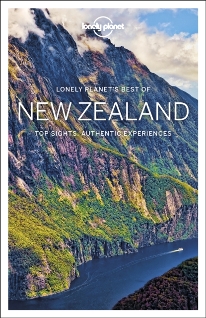 Lonely Planet Best of New ZealandTravel Guide by Lonely Planet, ISBN: 9781786571878