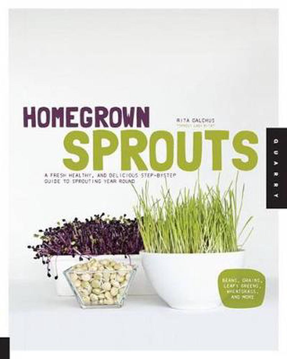 Homegrown Sprouts by Rita Galchus, ISBN: 9781592538706