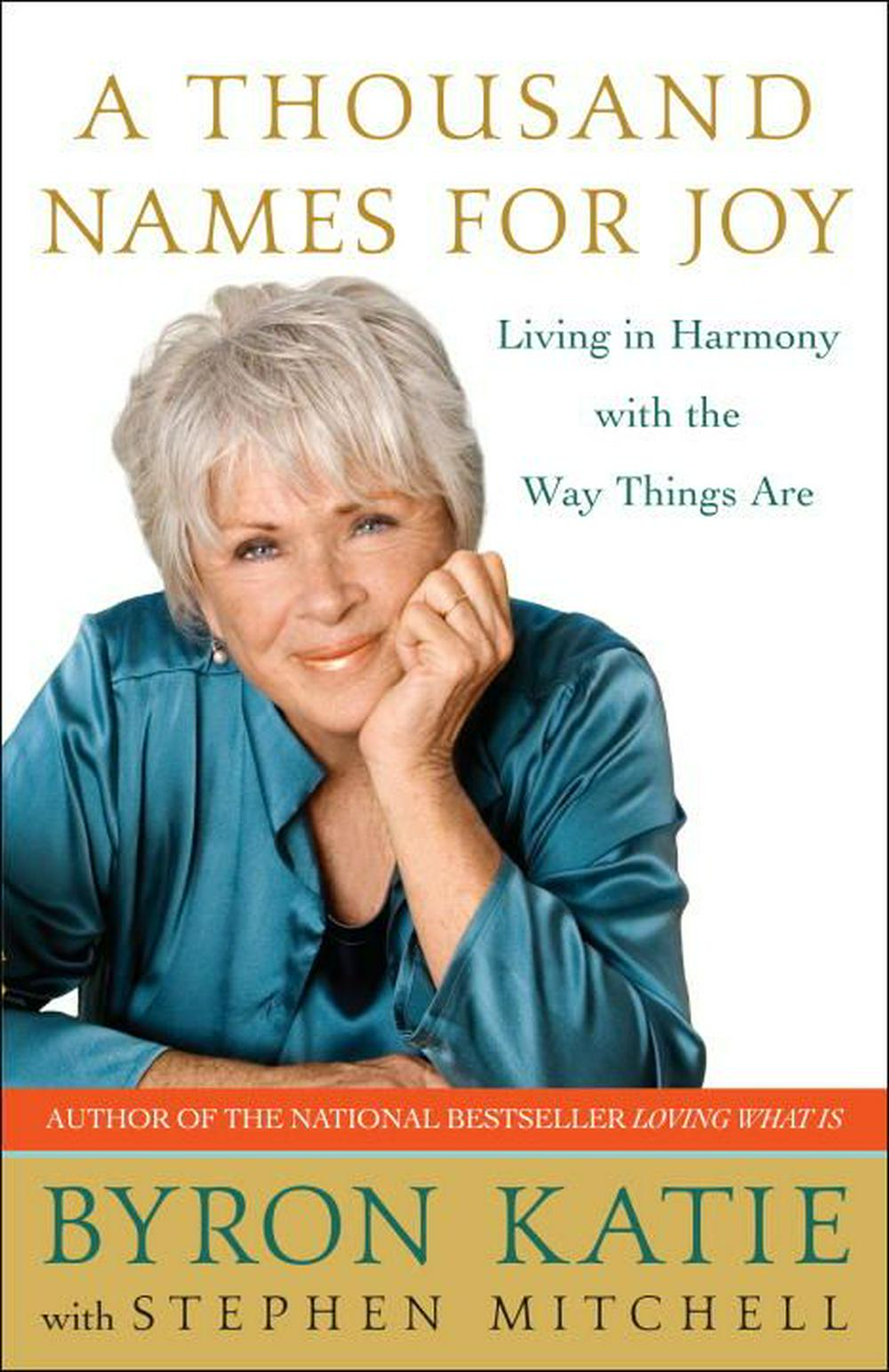 A Thousand Names for Joy by Byron Katie, ISBN: 9780307339249