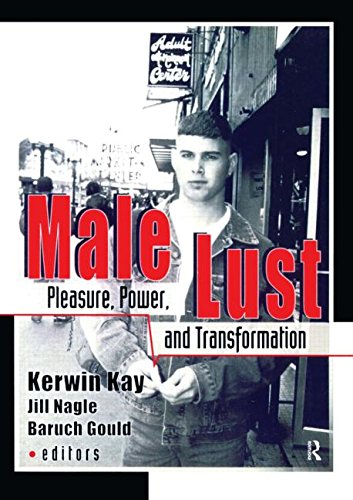 Male Lust: Pleasure, Power and Transformation