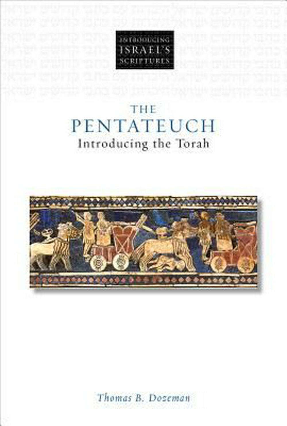 The PentateuchIntroducing the Torah