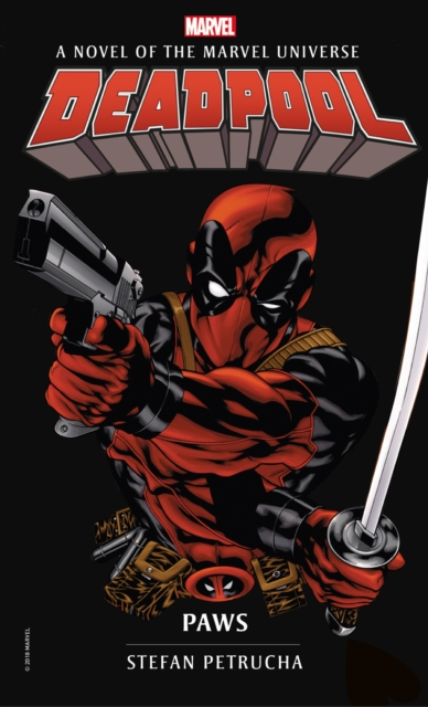 Deadpool: PawsA Marvel novel