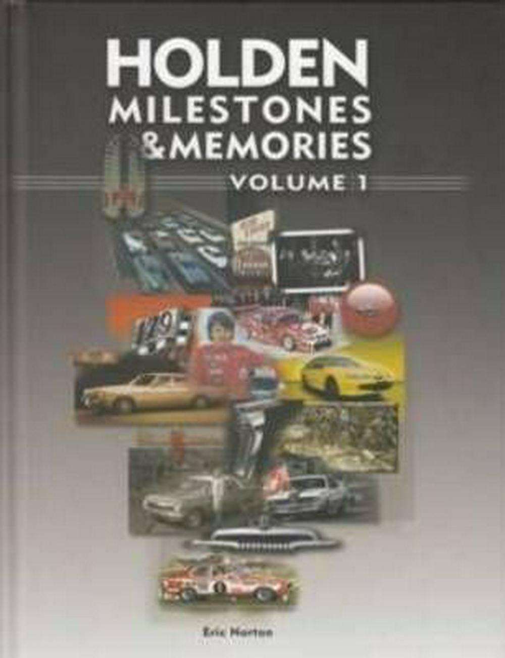 Holden Milestones and Memories H/C