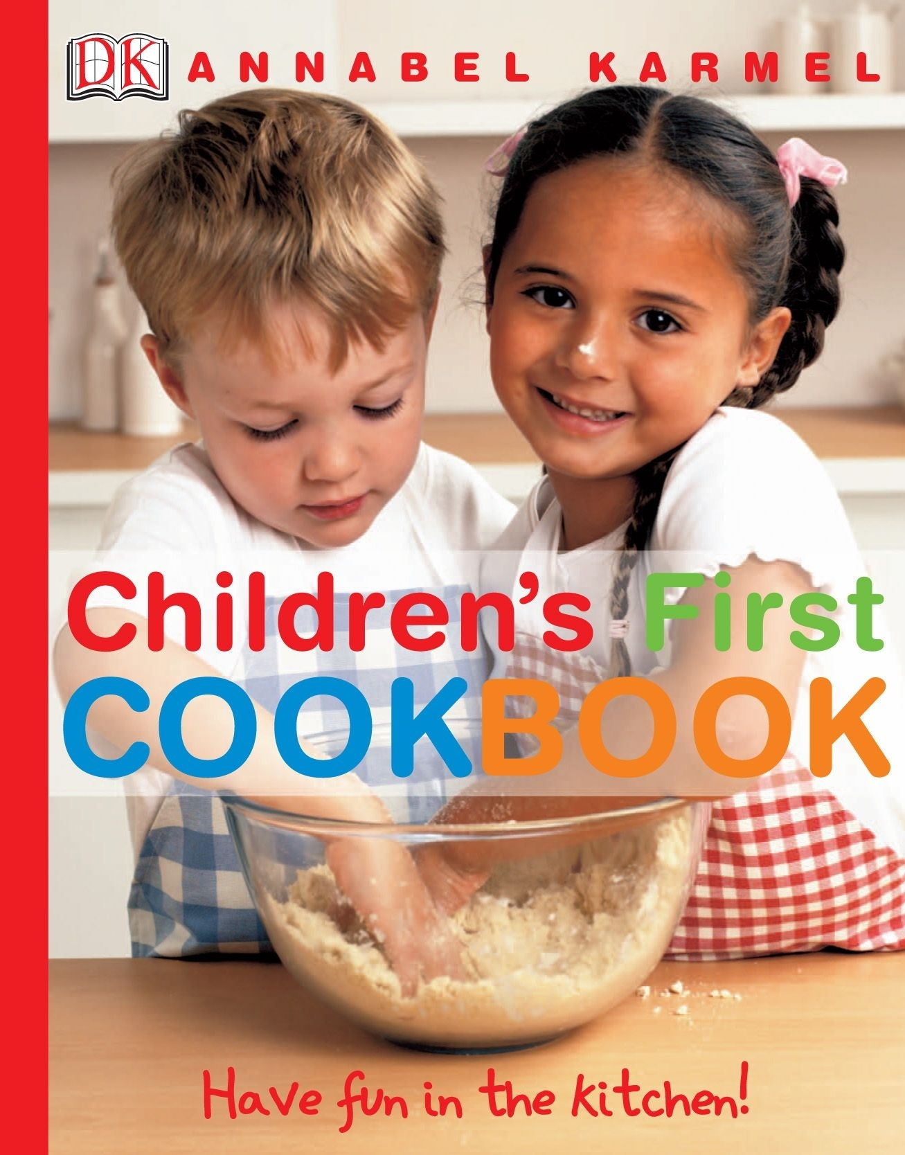 Children's First Cookbook by Annabel Karmel, ISBN: 9781405308434