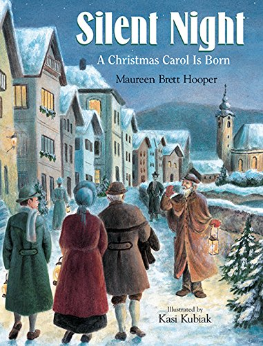Silent Night: A Christmas Carol Is Born