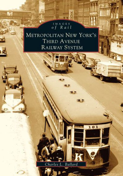 Metropolitan New York's Third Avenue Railway System
