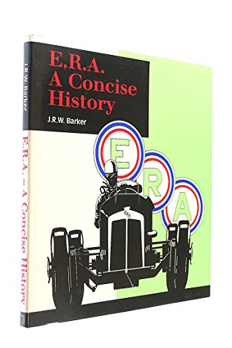 E.R.A.: A Concise History by John R.W. Barker, ISBN: 9780851840499