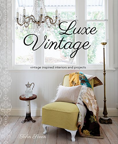 Luxe VintageVintage Inspired Interiors and Projects