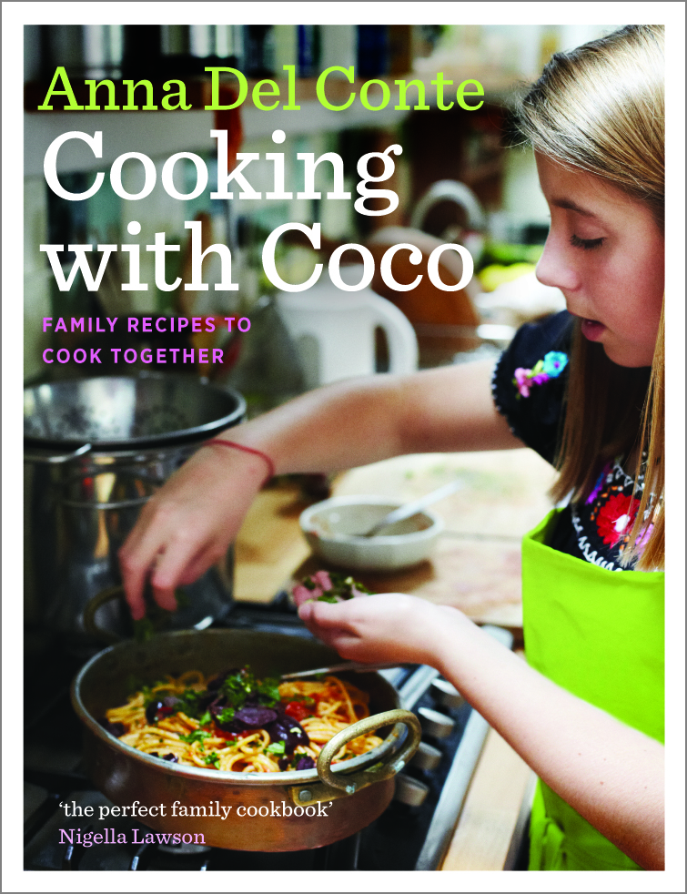 Cooking with Coco: Family Recipes to Cook Together by Anna Del Conte, ISBN: 9780701184889