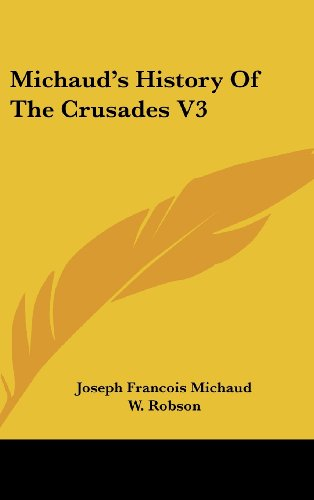 Michaud's History Of The Crusades V3