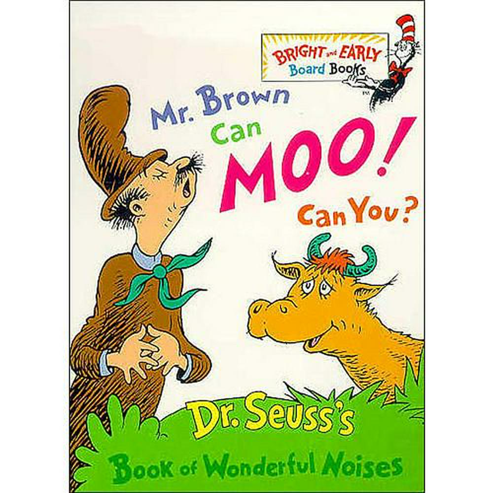 Mr Brown Can Moo! Can You? by Dr. Seuss, ISBN: 9780679882824