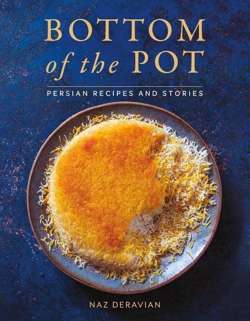 Bottom of the PotPersian Recipes and Stories