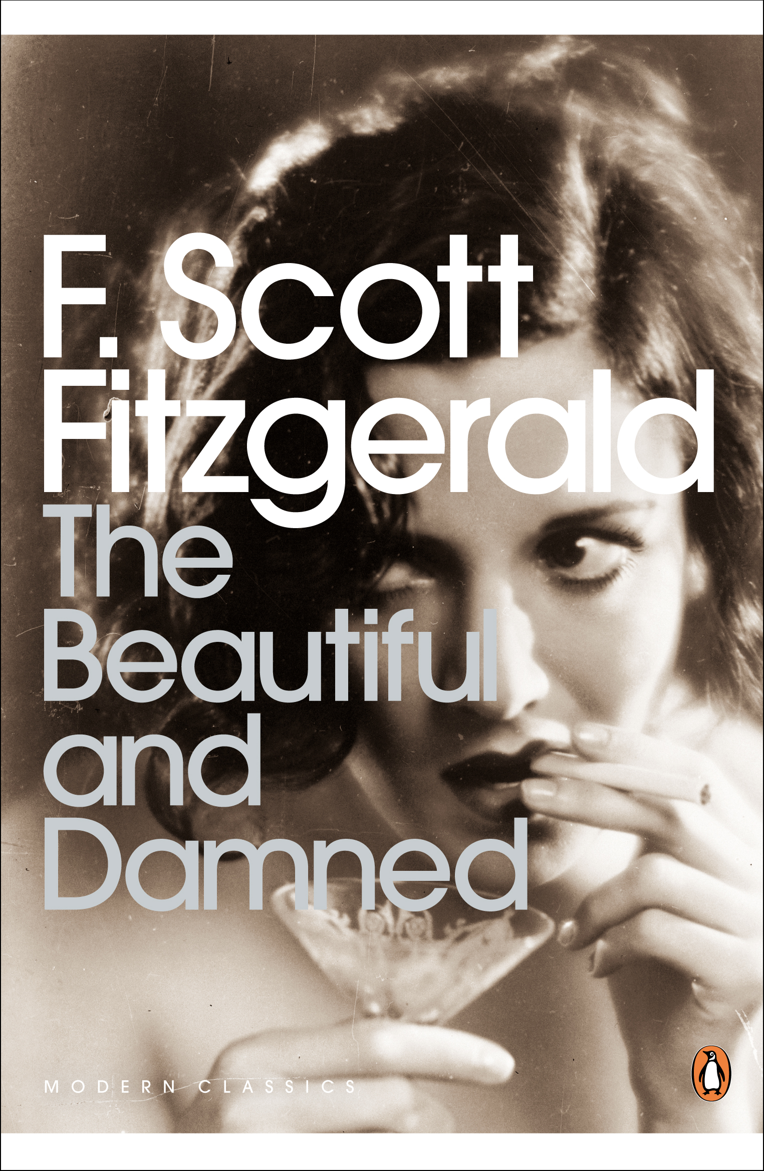 The Beautiful and Damned by F. Scott Fitzgerald, ISBN: 9780141187815