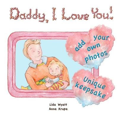 Daddy, I Love You!