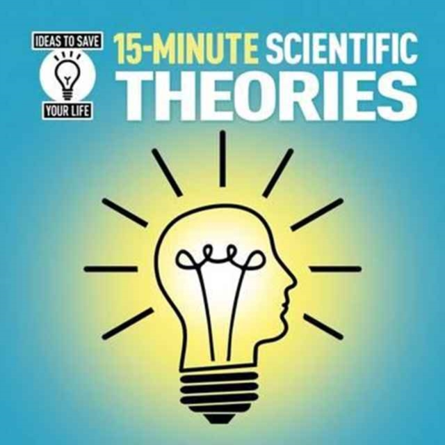 15-Minute Scientific Theories