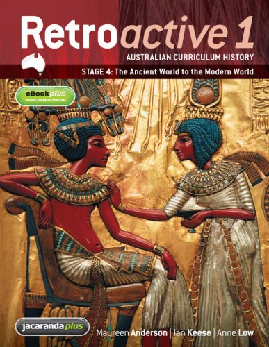 Retroactive 1 NSW Australian Curriculum History Stage 4 - The Ancient World to the Modern World & eBookPLUS